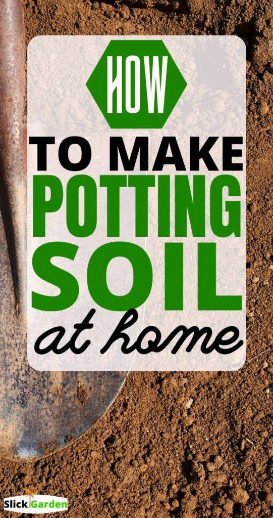 How To Make Potting Soil At Home For Container Gardening